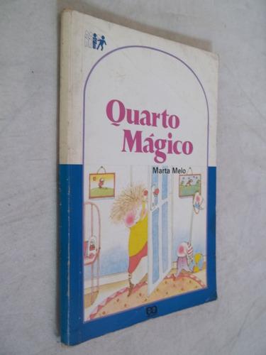 Imagem 1 de 1 de Livro - Quarto Mágico - Marta Melo - Editora Ática