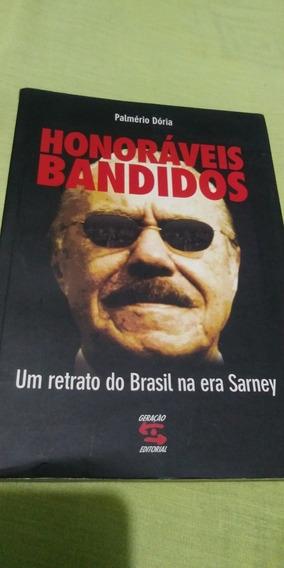 Livro Honoraveis Bandidos: Um Retrato Do Brasil Era Sarney