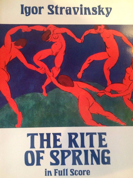 Stravinsky. The Rite Of Spring. Partitura (score)