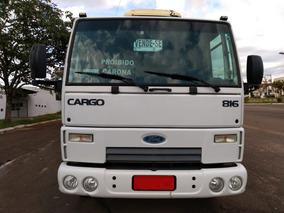 Ford Cargo 816 Cabine Suplementar 5 Unidades Ano 2013