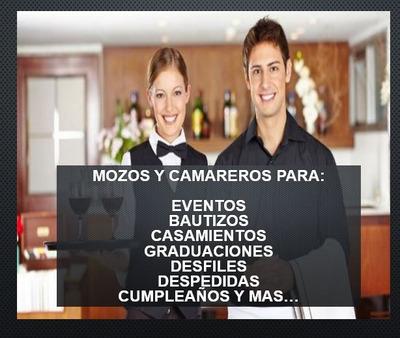 Servicio De Mozos, Parrillero, Cocinero, Bachero, Barman.