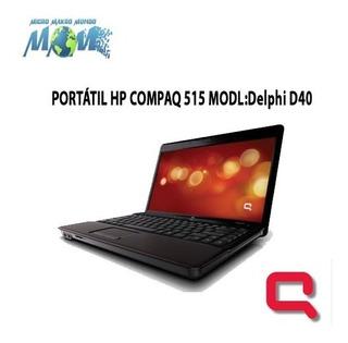 Portátil Hp Compaq 515 Modl: Delphi D40 ...