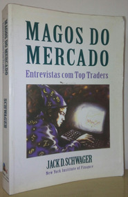 Magos Do Mercado - Jack D Schwager