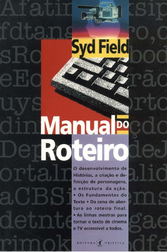 Livro Manual Do Roteiro - Syd Field