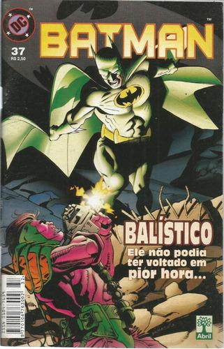 Imagem 1 de 1 de Batman 37 Dc Comics Editora Abril 1999