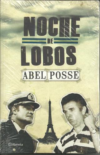 Noche De Lobos - Abel Posse - Planeta