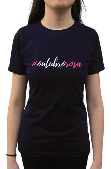 Camiseta # Outubro Rosa Campanha