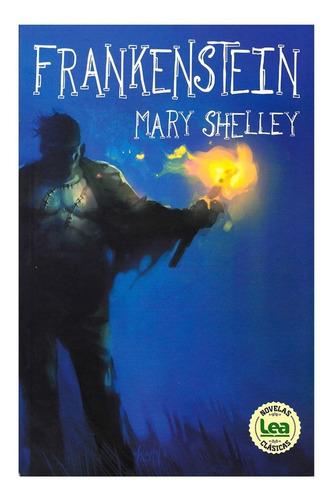 Imagen 1 de 1 de Frankenstein - Ediciones Lea - Mary Shelley