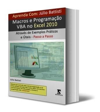 Livro: Programação Vba No Excel - Curso Completo - 1124 Pgs.