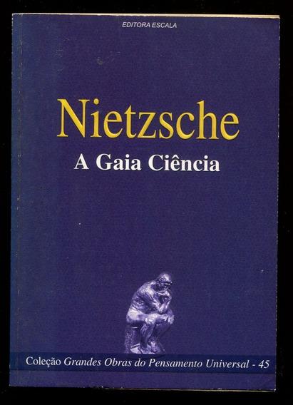 A Gaia Ciência - Friedrich Nietzche - Frete Grátis- L.2864