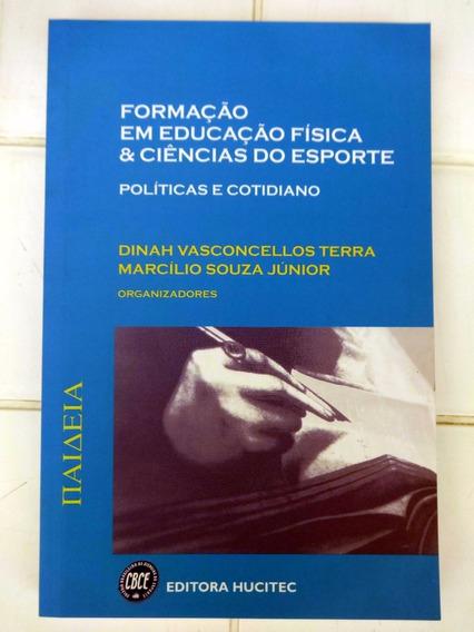 Formação Em Educação Física E Ciências Do Esporte - Dinah V.