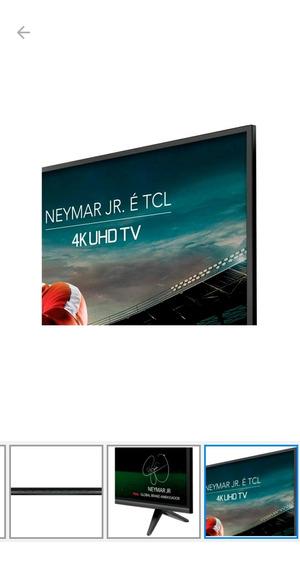Smart Tv 4k Led 55 Tcl Wi-fi Hdr 3 Hdmi 2 Usb