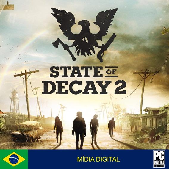 State Of Decay 2 Pc Original Envio Digital Imediato!