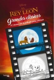 Grandes Clásicos Disney Para Colorear El Rey Leónlibro