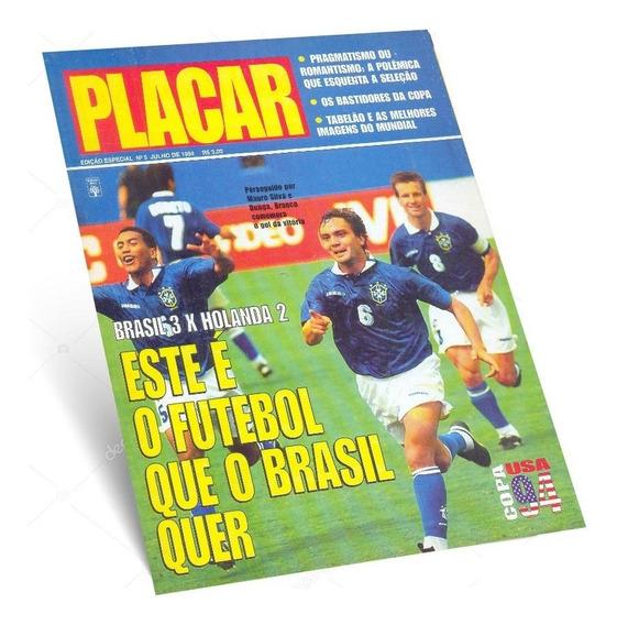 Revista Placar Copa Do Mundo 1994 Nº 5 Brasil 3 X 2 Holanda