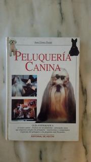 Libro Guía Fotográfica De Peluquería Canina. Editorial Vecch