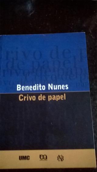 Benedito Nunes - Livro: Crivo De Papel