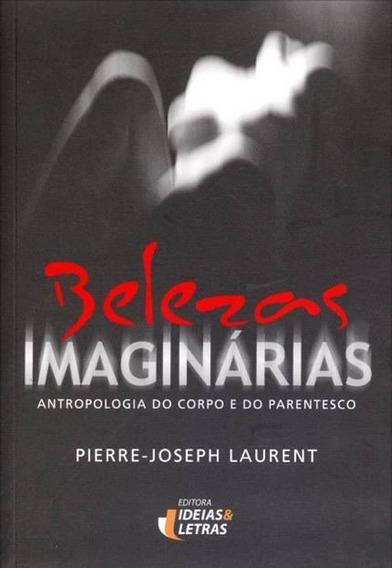 Livro Belezas Imaginarias Antropologia Corpo + Brinde