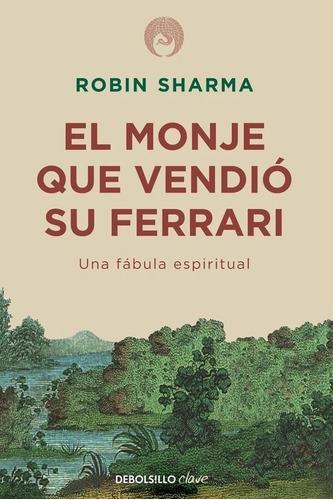 El Monje Que Vendió Su Ferrari - Sharman Robin