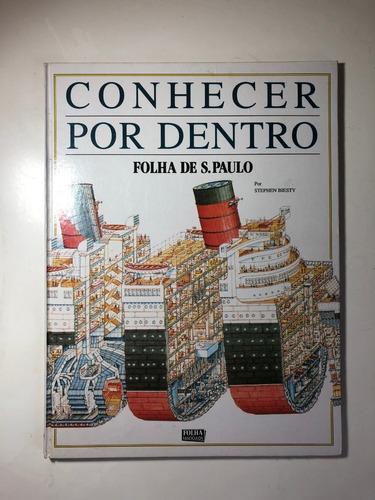 Livro Conhecer Por Dentro Folha De São Paulo Stephen Biesty