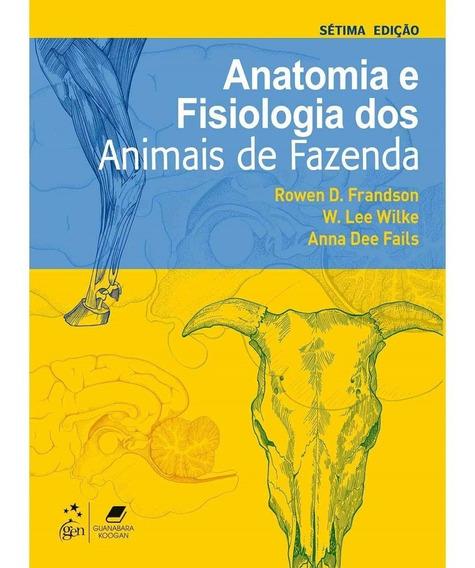 Livro Anatomia E Fisiologia Dos Animais Da Fazenda