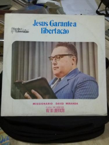 Lp - Jesus Garante A Libertação - Missionário David Miranda