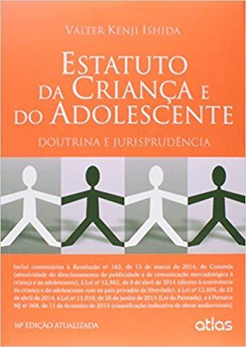 Estatuto Da Crianca E Do Adolescente - I Valter Kenji Ishid