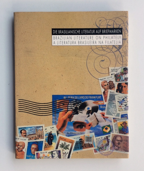 A Literatura Brasileira Na Filatelia Brasiliana De Frankfurt