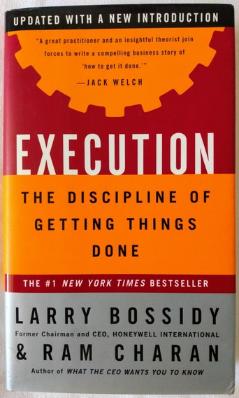 Livro Execution The Discipline Of Getting Things Done