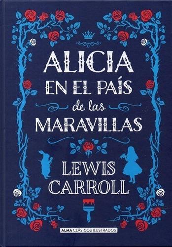 Libro: Alicia En El País De Las Maravillas / Lewis Carroll