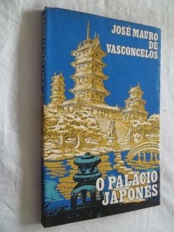 * O Palacio Japones - José Mauro De Vasconcelos - Livro
