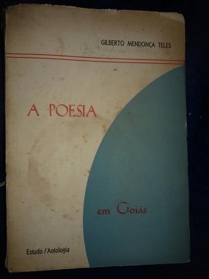 Livro Raro Poesia Em Goias - 1964 Gilberto Mendonca Teles
