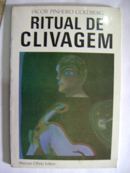 Ritual De Clivagem Jacob Pinheiro Goldberg 194