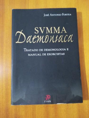 Summa Daemoniaca: Tratado De Demonologia.