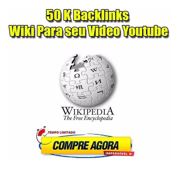 50 Mil Back-links Para Seu Vídeo Youtube Ou Site Web 2.0