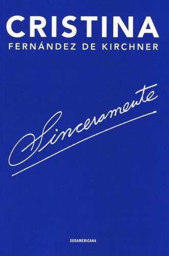 Sinceramente Cristina Fernandez Kirchner Libro Envio En Dia