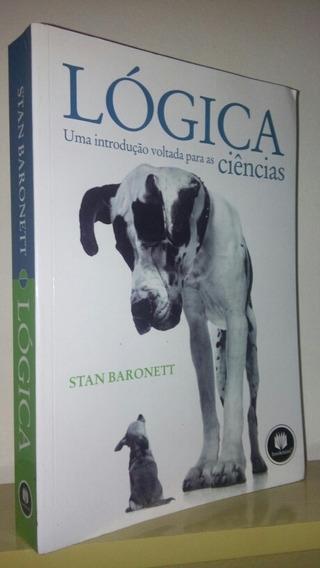 Logica Uma Introdução Voltada Para As Ciências - Stan B.