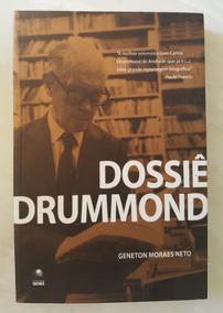 Dossiê Drummond Geneton Moraes Neto