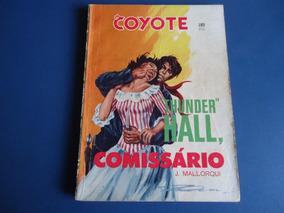 O Coyote Nº 183 - Thunder Hall Comissário