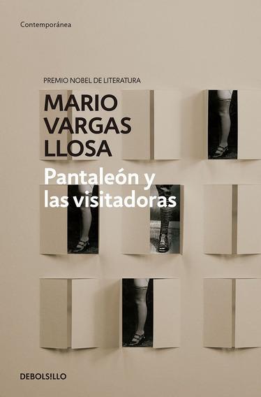 Pantaleón Y Las Visitadoras - Vargas Llosa - Debolsillo