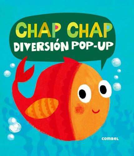 Chap Chap . Diversion Pop - Up