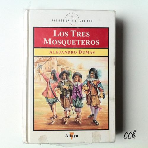 Libro Los 3 Mosqueteros De Alejandro Dumas Altaya Cch