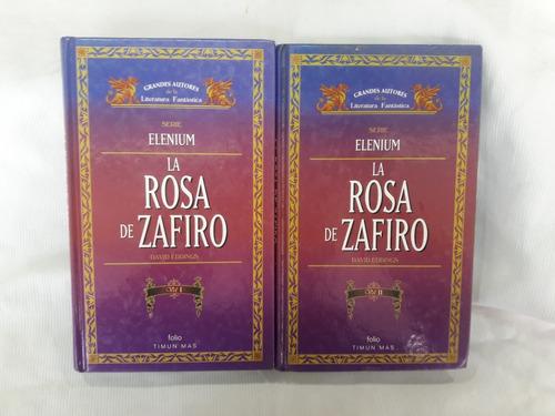 Imagen 1 de 3 de La Rosa De Zafiro 2 Tomos Serie Elenium D Eddings Timun Mas
