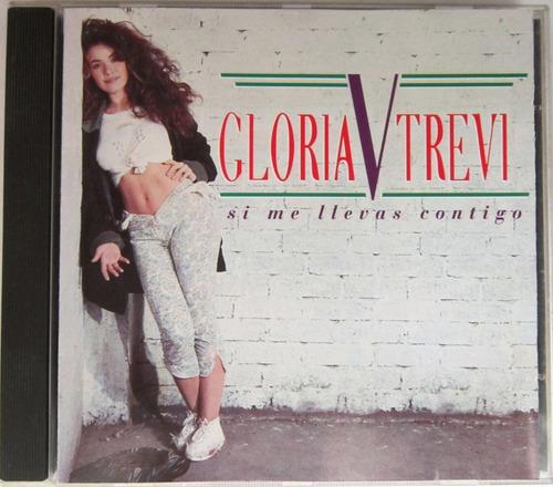 Gloria Trevi - Si Me Llevas Contigo Cd