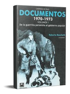 Documentos Resistencia Peronista 70 73 Vol 1 Baschetti (dlc)