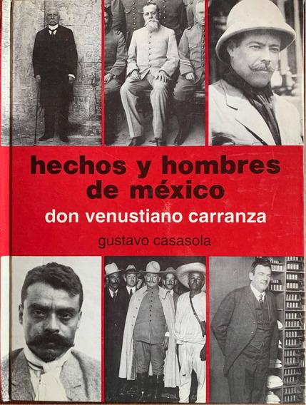 Don Venustiano Carranza. Gustavo Casasola.