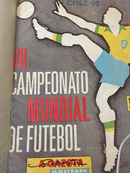 A Gazeta Esportiva Ilustrada Vii Camp. Mundial De Futebol 62