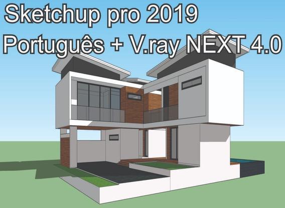 Sketchup 2019 64 Bits + Vray Next 4.0 Portugues Não Expira