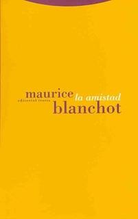 Amistad, La - Maurice Blanchot