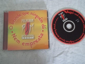 Cd - Brinde Que Ninguem Dá E Nem Empresta - Coletânea
